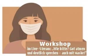 Online-Seminar: Gut Atmen auch mit Maske! Workshop